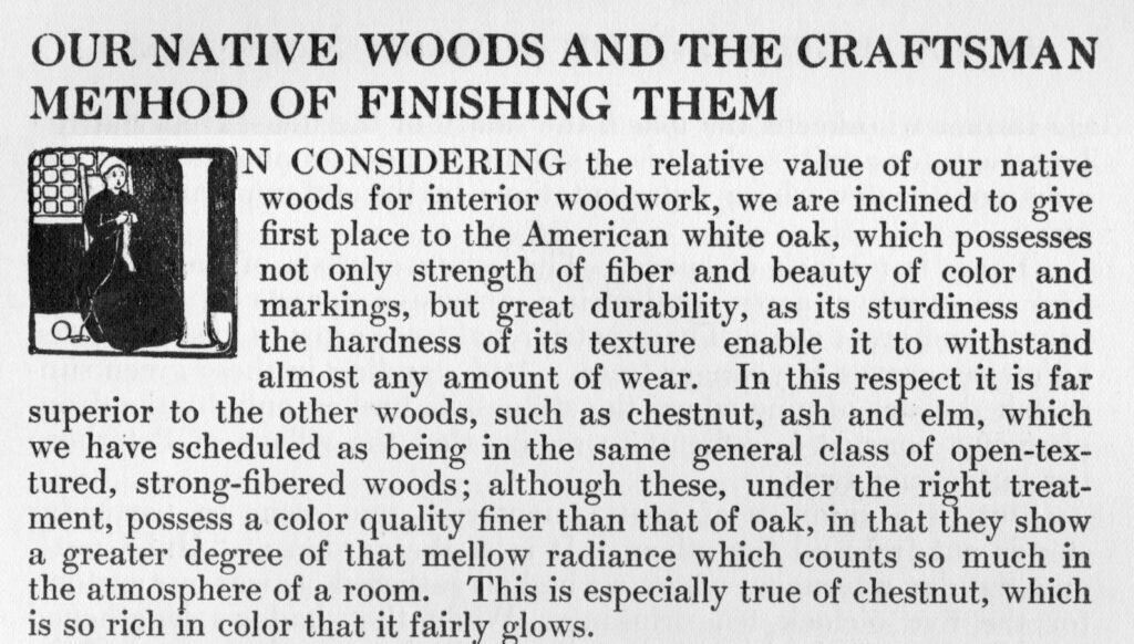"""Excerpt from """"Our Native Woods and the Craftsman Method of  Finishing Them,"""" The Craftsman, Vol. XVI, Number 4 July 1909."""